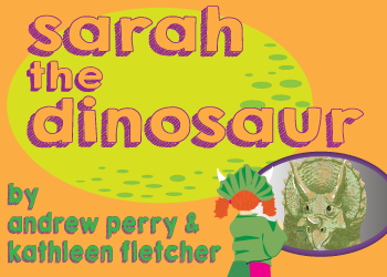 Sarah-the-dinosaur-the-best-new-plays-for-children-in-austin-texas